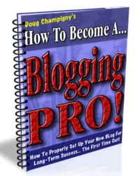 How To Become A Blogging Pro