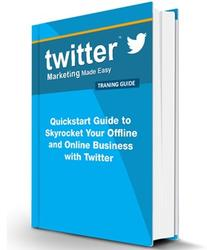 Twitter Marketing Made Easy Training Guide