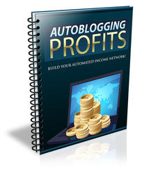 Auto Blogging Profits