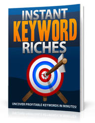 Instant Keyword Riches